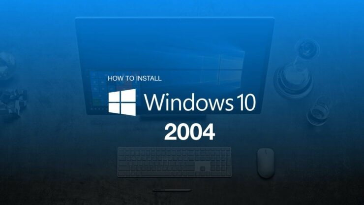 install Windows 10 version 2004